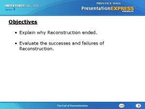 Chapter Section 3 25 Section 1 Objectives Explain