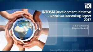 INTOSAI Development Initiative Global SAI Stocktaking Report 2017