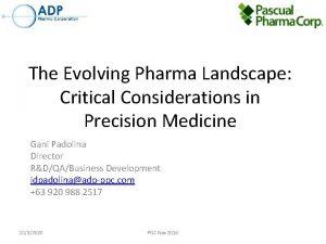 The Evolving Pharma Landscape Critical Considerations in Precision