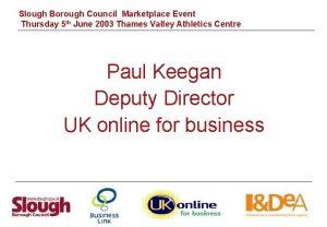 Slough Borough Council Marketplace Event Thursday 5 th