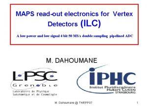 MAPS readout electronics for Vertex Detectors ILC A