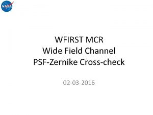 WFIRST MCR Wide Field Channel PSFZernike Crosscheck 02