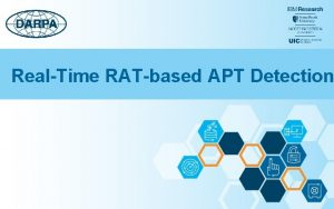 RealTime RATbased APT Detection Our Focus Initial Compromise