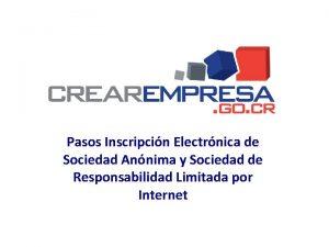 Pasos Inscripcin Electrnica de Sociedad Annima y Sociedad