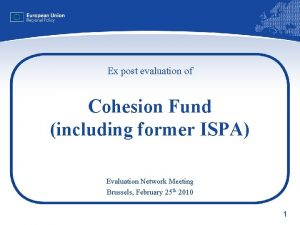 Ex post evaluation of Cohesion Fund including former