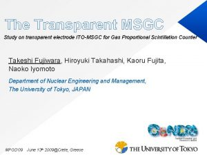 The Transparent MSGC Study on transparent electrode ITOMSGC