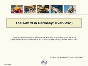 The Award in Germany Overview The Award aims