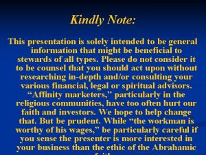 Kindly Note This presentation is solely intended to