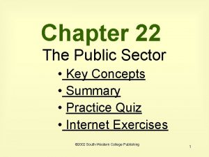 Chapter 22 The Public Sector Key Concepts Summary