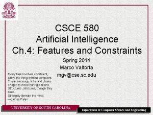 CSCE 580 Artificial Intelligence Ch 4 Features and