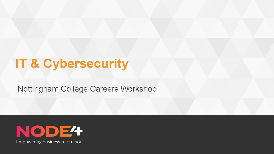 IT Cybersecurity Nottingham College Careers Workshop IT Cybersecurity