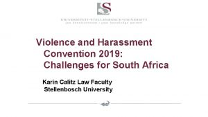 Violence and Harassment Convention 2019 Challenges for South