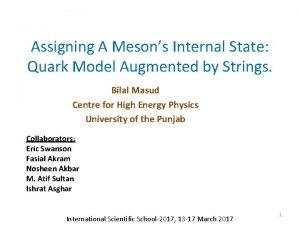 Assigning A Mesons Internal State Quark Model Augmented