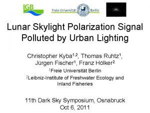 Lunar Skylight Polarization Signal Polluted by Urban Lighting