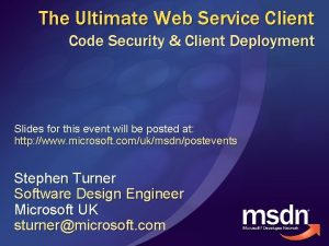 The Ultimate Web Service Client Code Security Client