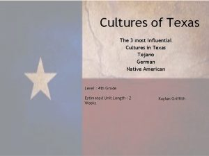 Cultures of Texas The 3 most Influential Cultures