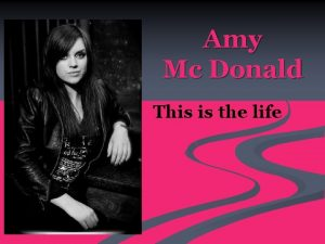 Amy Mc Donald This is the life Amy