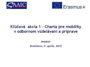 Kov akcia 1 Charta pre mobility v odbornom