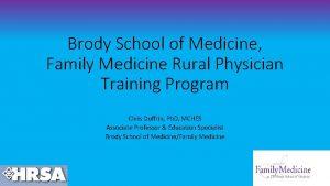 Brody School of Medicine Family Medicine Rural Physician