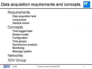 Data acquisition requirements and concepts Requirements Data acquisition