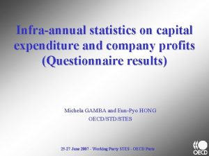 Infraannual statistics on capital expenditure and company profits