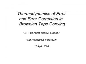 Thermodynamics of Error and Error Correction in Brownian