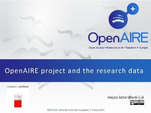 Open AIRE project and the research data mojca