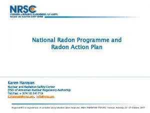 National Radon Programme and Radon Action Plan Karen