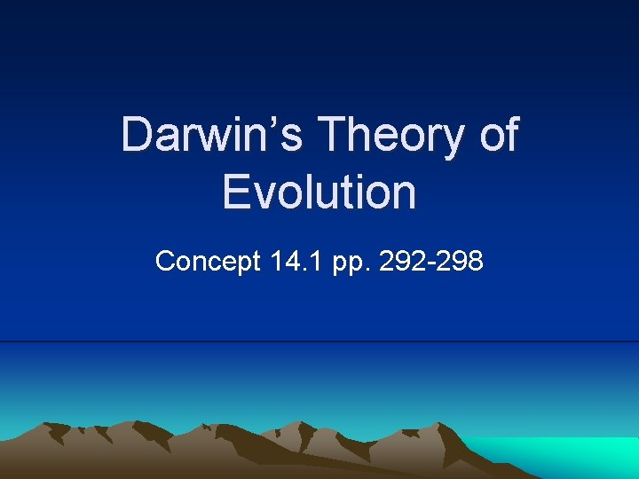Darwins Theory of Evolution Concept 14 1 pp