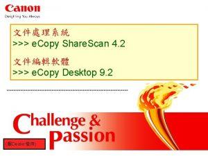 e Copy Canon Only Canon Only e Copy