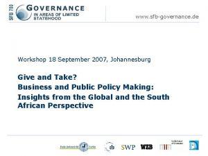 www sfbgovernance de Workshop 18 September 2007 Johannesburg