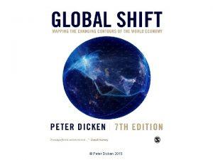 Peter Dicken 2015 Making the World a Better
