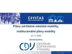Plny udriteln mstsk mobility institucionln plny mobility 23