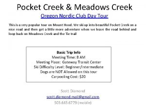 Pocket Creek Meadows Creek Oregon Nordic Club Day