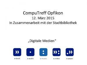 Compu Treff Opfikon 12 Mrz 2015 In Zusammenarbeit