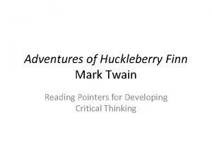 Adventures of Huckleberry Finn Mark Twain Reading Pointers