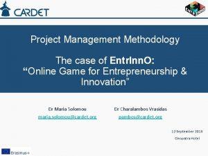 Project Management Methodology The case of Entr Inn