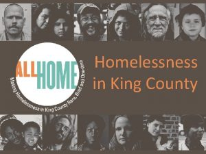Homelessness in King County All Home ALL HOME