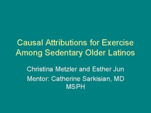 Causal Attributions for Exercise Among Sedentary Older Latinos