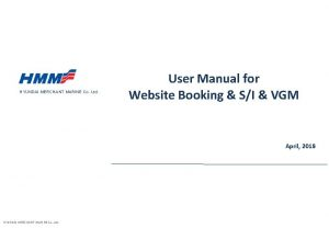 HYUNDAI MERCHANT MARINE Co Ltd User Manual for