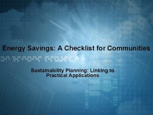Energy Savings A Checklist for Communities Sustainability Planning