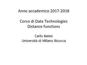 Anno accademico 2017 2018 Corso di Data Technologies