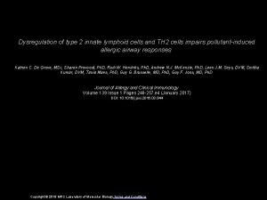 Dysregulation of type 2 innate lymphoid cells and