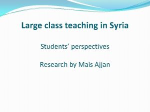 Large class teaching in Syria Students perspectives Research