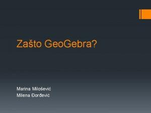 Zato Geo Gebra Marina Miloevi Milena orevi Osnovne