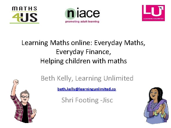 Learning Maths online Everyday Maths Everyday Finance Helping