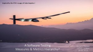 Inspired by the RTW voyage of Solar Impulse
