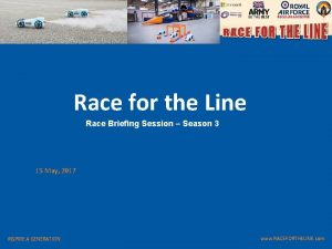 Race for the Line Race Briefing Session Season