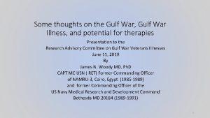 Some thoughts on the Gulf War Gulf War