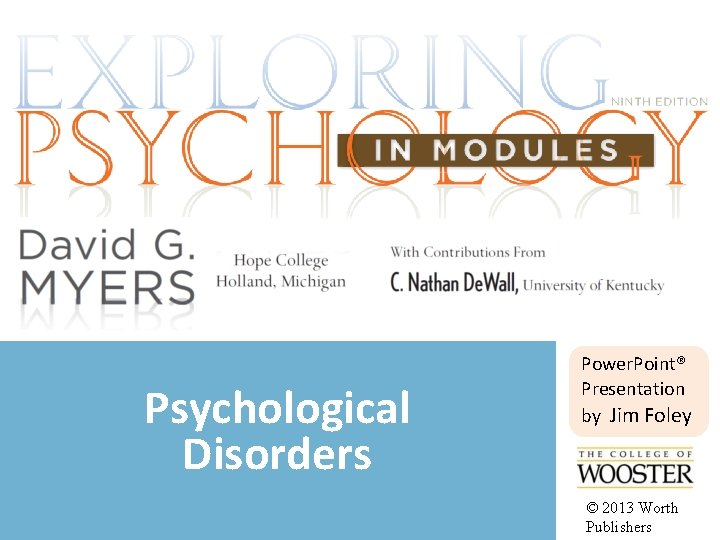 Psychological Disorders Power Point Presentation by Jim Foley
